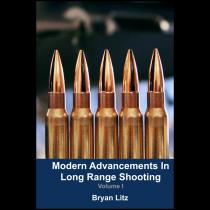 APPLIED BALLISTICS - Modern Advancements in Long Range Shooting: Volume I