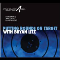 APPLIED BALLISTICS - Putting Rounds on Target