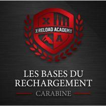 Cours  - La Base du Rechargement Carabine - 27 Avril 2019