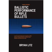 APPLIED BALLISTICS - Ballistic Performance of Rifle Bullets 3rd Edition