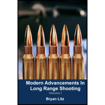 APPLIED BALLISTICS - Modern Advancements in Long Range Shooting: Volume I
